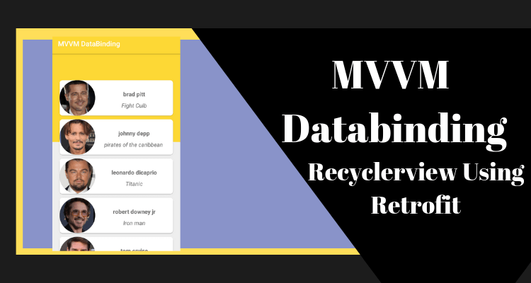 MVVM DataBinding Recyclerview Using Retrofit - Unique Andro Code