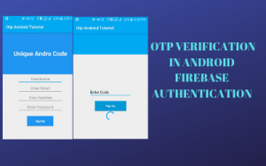 Otp Verification in Android Firebase Authentication - Unique